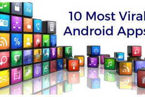 10 Most Viral Android Apps